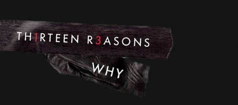 13 Reasons Why: Review and Suicide Awareness/Prevention