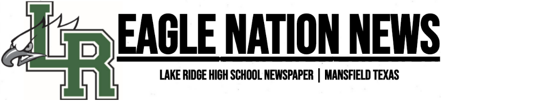 Mansfield Lake Ridge High School's Online Newspaper